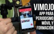 ViMojo, una aplicación para periodismo móvil y formación
