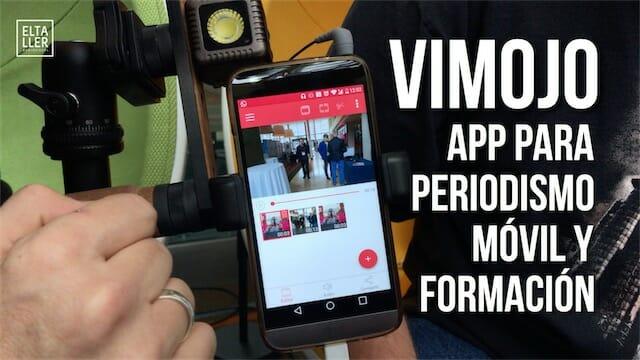 Aplicación para periodismo móvil ViMojo
