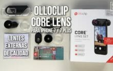 Lentes externas de calidad para tu iPhone 7 y 7 plus: Review Olloclip
