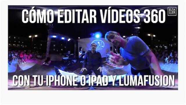 Cómo editar vídeos 360 con tu iPhone o iPad y LumaFusion