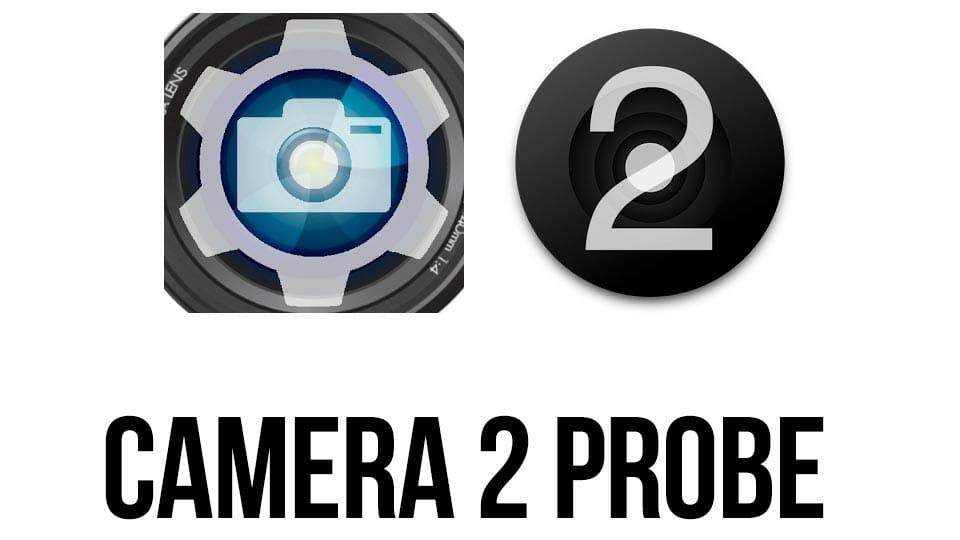 Apps para ver que implementación del Camera 2 API incluye tu móvil o celular para grabar vídeo con Android