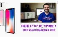 Diferencias entre iPhone 8 y iPhone X en grabación de vídeo