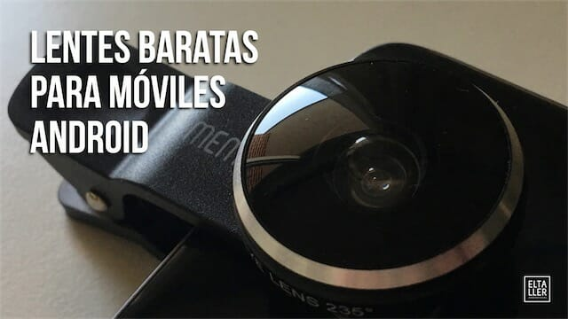 Lentes para móviles Android