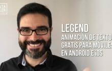 Cómo hacer títulos animados gratis en tu móvil con Legend on text