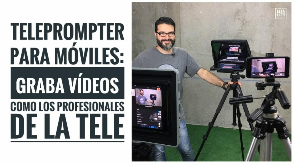 Teleprompter para móviles