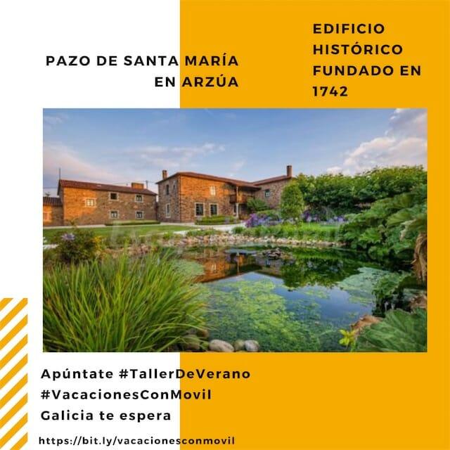 Taller de Vídeo de Verano en el Pazo de Santa María, en Galicia