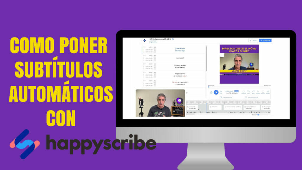 Cómo subtitular un vídeo con Happy Scribe